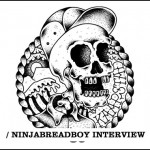 NinjaBreadBoy Interview