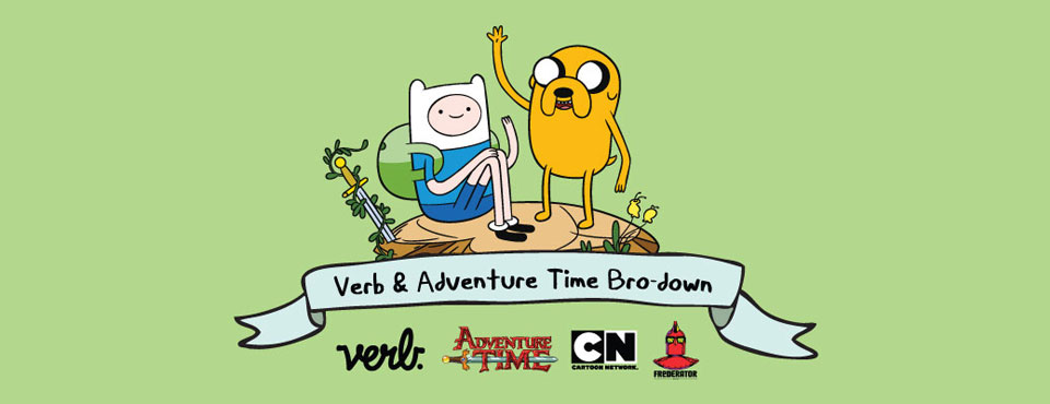 Verb x Adventure Time Bro Down