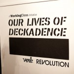 Our Lives of Deckadence Exhibition